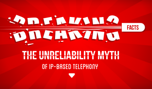 Breaking the Unreliability Myth of IP-Based Telephony