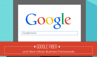 Google Fiber and New Urban Business Frameworks: