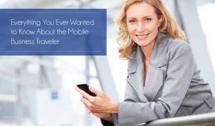 Everything You Ever Wanted to Know About the Mobile Business Traveler