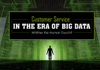 Customer Service in the Era of Big Data
