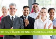 Why You Should be Running a Multilingual Business