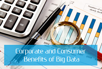 Corporate and consumer benefits of big data