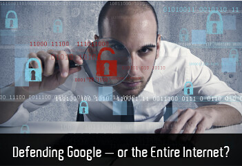 Defending Google or the entire internet