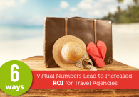 6 Ways Virtual Numbers Lead to Increased ROI for Travel Agencies