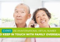 Expats: Using International Virtual Numbers to Keep in Touch With Family Overseas