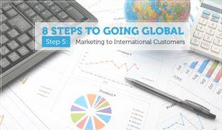 8 Steps to Globalization: Marketing to International Customers