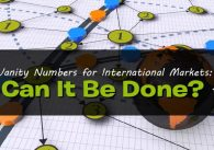 Vanity Numbers for International Markets: Can It Be Done?