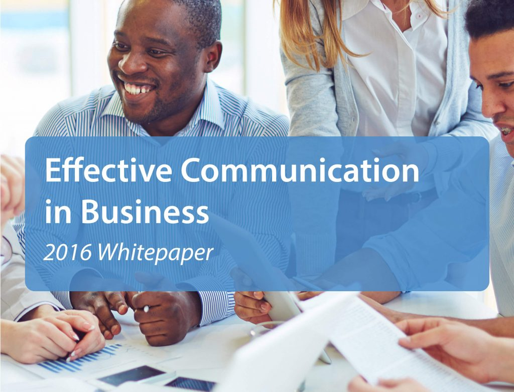Effective Communication In Business 2016 – Whitepaper
